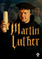 Martin Luther: The Idea that Changed the World Netflix BR (Brazil)