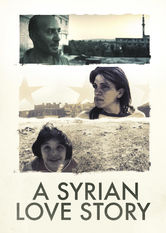 A Syrian Love Story Netflix UK (United Kingdom)