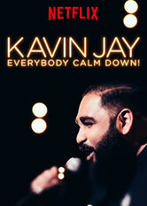 Kavin Jay: Everybody Calm Down! Netflix ES (España)