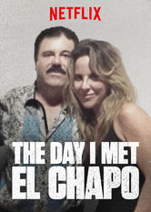 The Day I Met El Chapo Netflix IN (India)